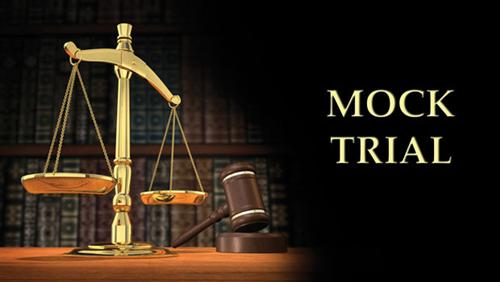 Mock Trial Is A Simulation Of An Original Criminal Court Case With High School Students Playing The Courtroom Roles Teams Will